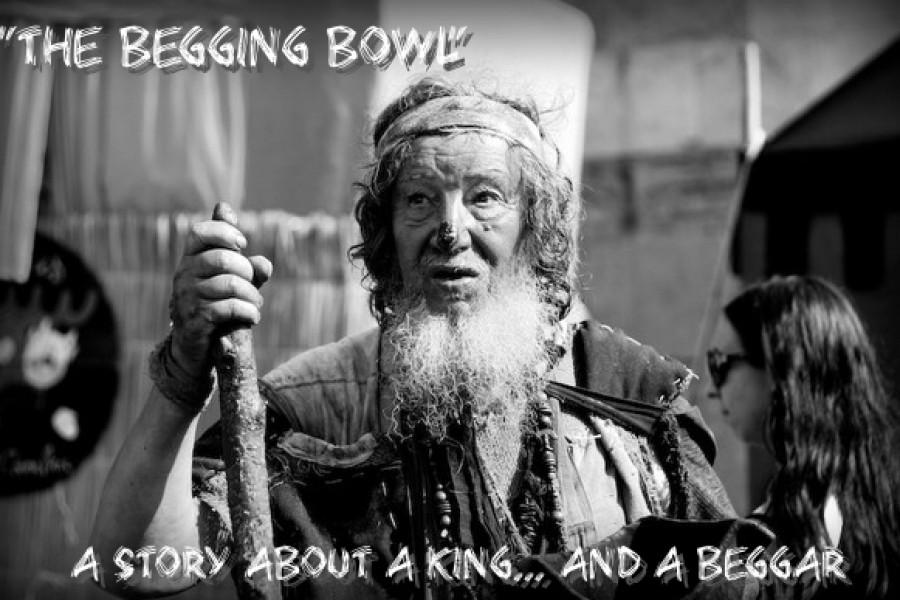 """The Begging Bowl"""